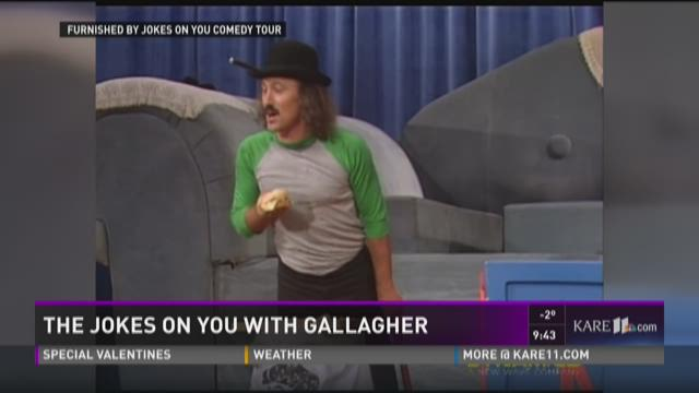 The joke's on you with Gallagher
