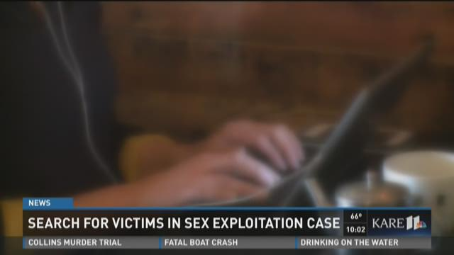 Search for victims in sex exploitation case