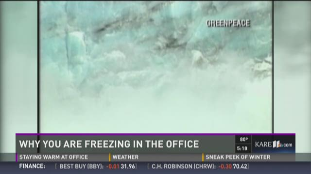 Why are you freezing in the office?