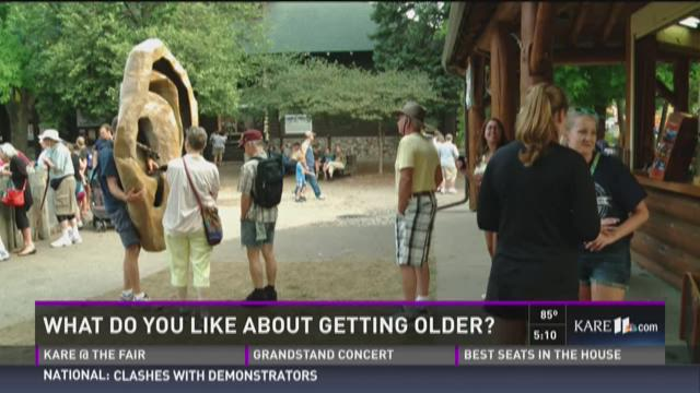 KARE11Ear: What do you like about getting older?