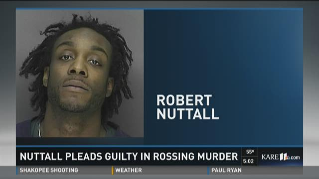 Nuttall pleads guilty in Rossing murder